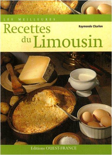 Les meilleures recettes du Limousin