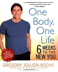 One Body, One Life: 6 Weeks to the New You