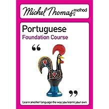 Michel Thomas Method: Portuguese Foundation Course