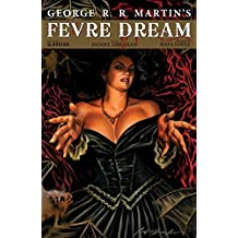 Fevre Dream #1 (Fevre Dream Vol. 1)