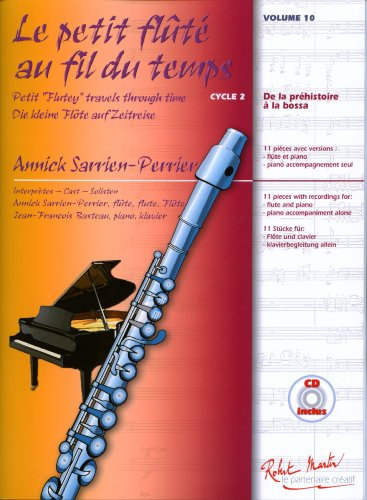 robert-martin-sarrien-perrier-annick-le-petit-flte-au-fil-du-temps-vol10-cd-educational-books-flute