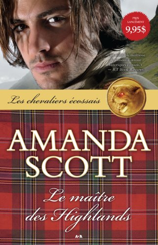 Le maître des Highlands - 1 (French Edition)
