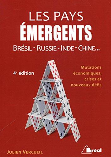 Les pays émergents : Brésil, Russie, Inde, Chine, Afrique du Sud