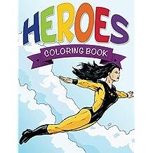 Heroes Coloring Book