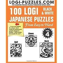 100 LOGI Black & White Japanese Puzzles: Easy to Hard by LOGI Puzzles (May 15,2014)