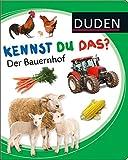 Kennst du das? Der Bauernhof (DUDEN Pappbilderbücher Kennst Du das?)