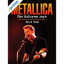 Metallica - The Halcyon Days Part 2