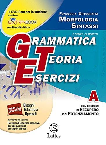 Grammatica teoria esercizi. vol. a-b-c. con prove d'ingresso. per la scuola media. con espansione online