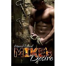 Mike's Desire