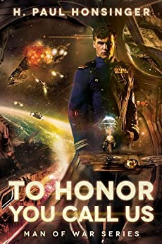 To Honor You Call Us (Man of War Book 1) by [Honsinger, H. Paul]
