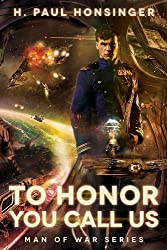 To Honor You Call Us (Man of War Book 1) (English Edition)