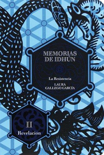 Descargar Libro Memorias de Idhún. La resistencia. Libro II: Revelación (eBook-ePub): 2 (Memorias de Idhun) de Laura Gallego García