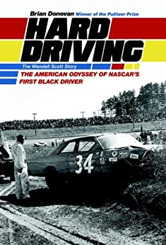 Hard Driving: The Wendell Scott Story by [Donovan, Brian]