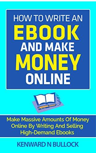 write an ebook and make money
