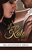 Loving Kate: The Acceptance Series