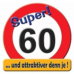 """1 RIESENSCHILD """" SUPER ! 60 D: 50cm PAPPE 60.GEBURTSTAG"""
