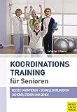 Koordinationstraining für Senioren (Fit ein Leben lang)