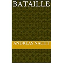 bataille (French Edition)