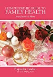 Homoeopathic Guide to Family Health: Your Doctor at Home