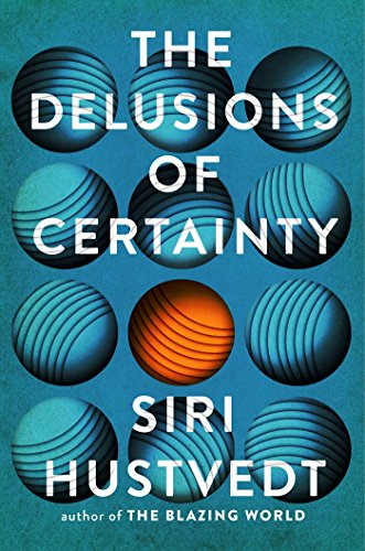 The Delusions of Certainty (English Edition)