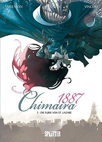 Chimaira 1887. Band 3: Die Furie von St. Lazare