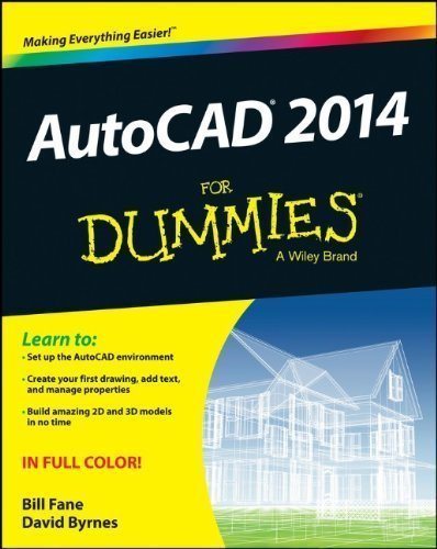 AutoCAD 2014 For Dummies (Autocad for Dummies) by Fane, Bill Published by For Dummies 1st (first) edition (2013) Paperback