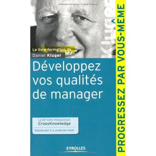 Développez vos qualités de manager: La méthode pédagogique CrossKnowledge équivalent à 3 jours de stage