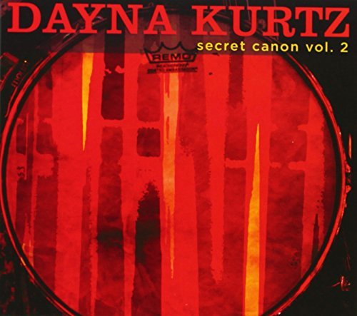 Secret Canon Vol. 2 by Dayna Kurtz (2013-06-04)