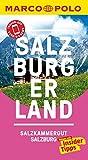 MARCO POLO Reiseführer Salzburg/Salzburger Land: iinklusive Insider-Tipps, Touren-App, Events&News und praktische Kartendownloads (MARCO POLO Reiseführer E-Book)