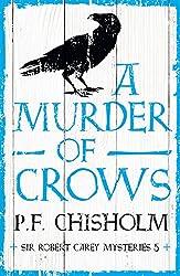 A Murder of Crows (Sir Robert Carey Mysteries Book 5)