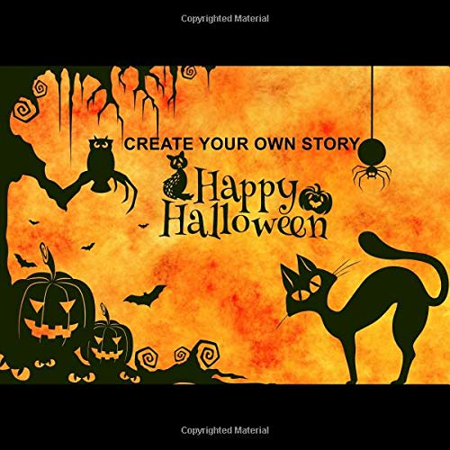 y: Write Your Own Story Book for Kids, Halloween Theme ~ DIY Draw It Yourself Blank Journal to Draw, Write & Illustrate Personalized Activity Book for Kids ()