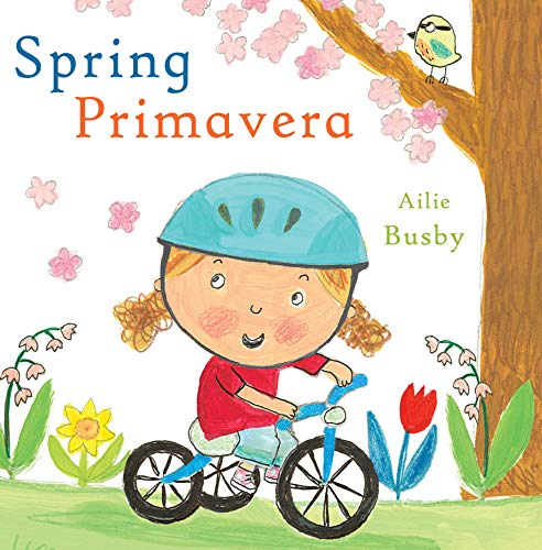 Primavera/Spring (Child's Play - Bilingual Titles) por Child's Play