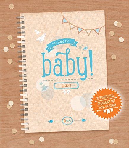 HALLO BABY! Schwangerschaftstagebuch zum selber eintragen, A5