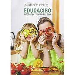 Educacibo. Impariamo a gustare il cibo sano
