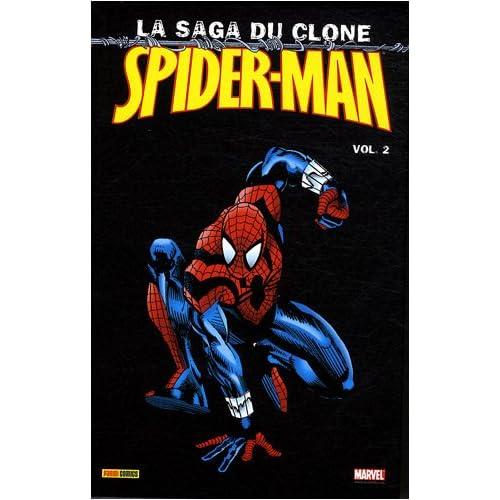 Spider-Man - La saga du clone, Tome 2 :