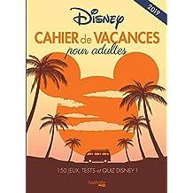 Cahier de vacances Disney 2019: 150 jeux, tests et quiz Disney
