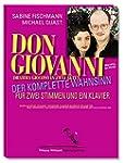 Don Giovanni: Der komplette Wahnsinn...