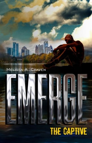 Emerge: The Captive: Volume 3
