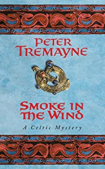 Smoke in the Wind (Sister Fidelma Mysteries Book 11)