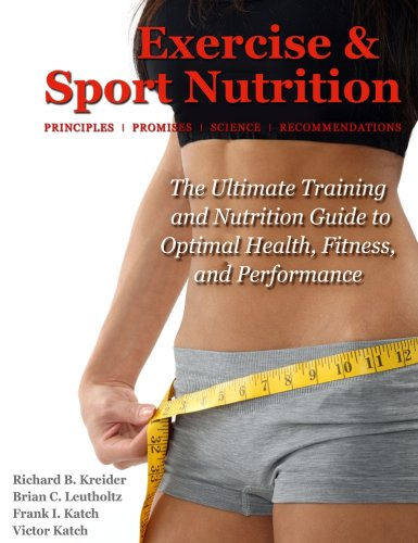 Exercise & Sport Nutrition: Principles, Promises, Science, & Recommendations