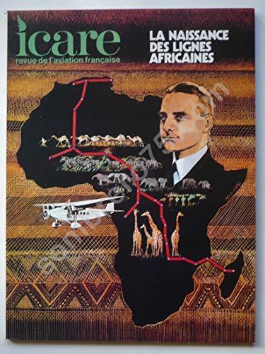 Icare. Revue de l'aviation française. N°66. La naissance des lignes africaines.