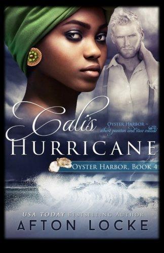Cali's Hurricane (Oyster Harbor, Band 4) Oyster Harbor