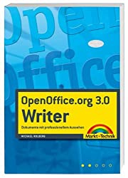 OpenOffice.org 3.0 Writer: Dokumente mit professionellem Aussehen (Office Einzeltitel)