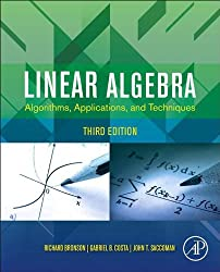 Linear Algebra: Algorithms, Applications, and Techniques