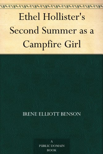 ethel-hollisters-second-summer-as-a-campfire-girl