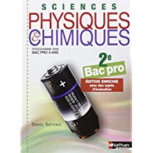 Sciences physiques et chimiques - 2e Bac Pro