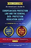 Real CIPP/E Prep: An American's Guide to European Data Protection Law And the General Data Protection Regulation (GDPR) (English Edition)