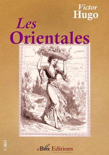 Les Orientales Recueil De Poèmes Préfacé Et Illustré