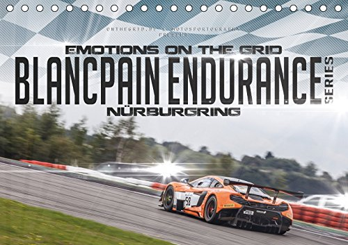emotions-on-the-grid-blancpain-endurance-series-nurburgring-tischkalender-2018-din-a5-quer