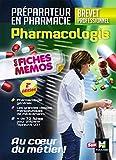 Pharmacologie - BP préparateur en Pharmacie...